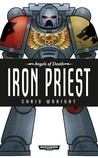 Iron Priest (Angels of Death, #7)