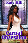 Carnal Obsession (Carnal #8)