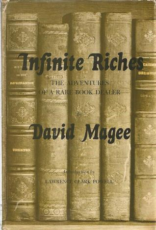 Infinite Riches: The Adventures of a Rare Book Dealer