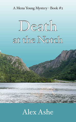 Death at the Notch (A Mena Young Mystery #2)