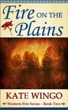 Fire on the Plains (Western Fire, #2)