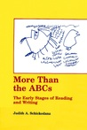 More Than the ABCs: The Early Stages of Reading and Writing