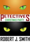 Petectives: Christmas Party (Petectives, #2)