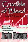 Crucible of Blood (The P.A.C. Squad, #10)