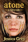 Atone (A Fairytale Trilogy #2)