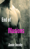 End of Illusions (Illusions, #3)