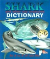 Sharks and Other Sea Creatures Dictionary: An A to Z of Sea Life
