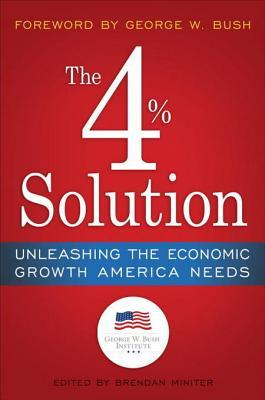 4% Growth: How to Unleash the Economic Growth America Needs in the 21st Century