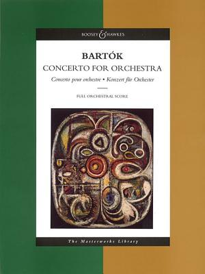 Concerto for Orchestra: The Masterworks Library (Boosey & Hawkes Masterworks Library)