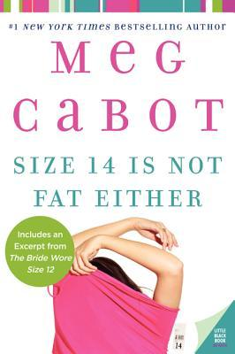 Size 14 Is Not Fat Either (Heather Wells, #2)