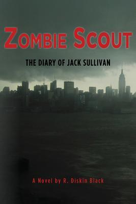 Zombie Scout: The Diary of Jack Sullivan