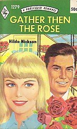 Gather Then the Rose (Harlequin Romance, 1279)