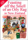Feasting off the Smell of an Oily Rag in New Zealand