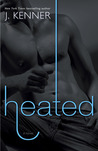 Heated (Most Wanted, #2)