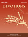 Devotions® Large Print Edition—Fall 2013