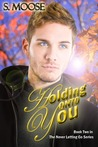 Holding onto You (Never Letting Go, #2)