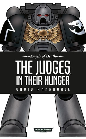 The Judges, In Their Hunger (Angels of Death, #10)
