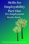 Skills for Employability Part One: Pre-Employment (Lifelong Learning personal Effectiveness Guides #3)