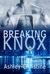 Breaking Knox (Chicago in L...