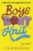 Boys Don't Knit (in Public) (Boys Don't Knit, #1)