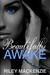 Beautifully Awake (Beautifu...