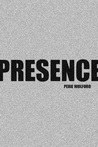 Presence by Perie Wolford