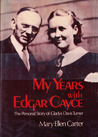 My Years With Edgar Cayce