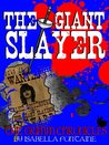 The Giant Slayer (The Grimm Chronicles #7)