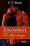 Encounters (The Alpha Stranger, #1)