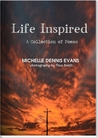 Life Inspired by Michelle Dennis Evans