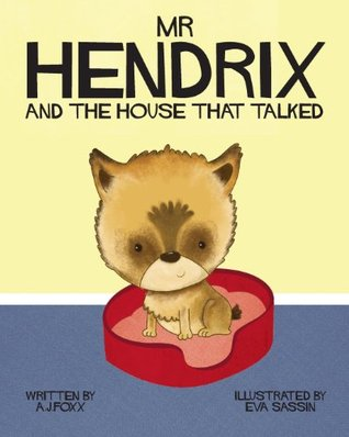 Mr Hendrix and The House That Talked