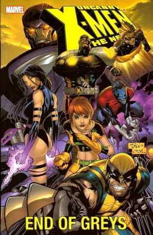 Uncanny X-Men: The New Age, Volume 4: End of Greys