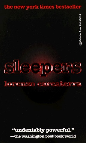 sleepers by lorenzo caracttera essay Lorenzo carcaterra tells the story of 4 young boys seeking vengeance on a  by  lorenzo carcaterra, summary of the book, quotes, questions, written in essay.