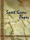 Sweet Green Paper (Adventures of Christian Holmes 2)