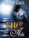 Fire and Ash (Immortal Touch, #2)