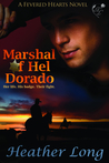 Marshal of Hel Dorado (Fevered Hearts, #1)