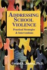 Addressing School Violence: Practical Strategies & Interventions
