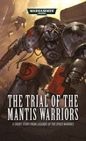 The Trial of the Mantis Warriors