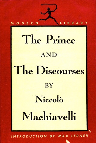 The Prince, Discourses on the First Ten Books of Titus Livius, Thoughts of a Stateman, Niccolò Machiavelli