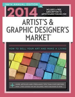Artist's & Graphic Designer's Market with Access Code: How to Sell Your Art and Make a Living