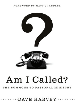 Am I Called? by Dave Harvey