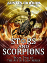 Stars and Scorpions (After Eden #2)