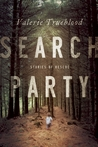 Search Party: Stories of Rescue