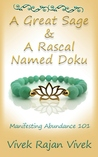 A Great Sage and A Rascal Named Doku by Vivek Rajan Vivek