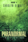 Coast to Coast Paranormal Investigation by Carolyn  Bennett