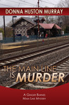 The Main Line Is Murder (A Ginger Barnes Mystery, #1)