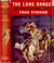 The Lone Ranger and the Gold Robbery (Lone Ranger, #3)
