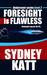Foresight is Flawless (Undercover #3)