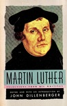 Martin Luther: Selections from His Writings