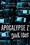 Dark Days (Apocalypse Z, #2)
